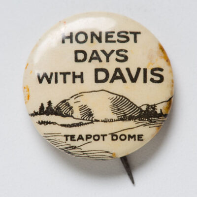 Teapot Dome Campaign Button